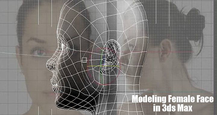 Video tutorial female face modeling for 3ds max face modeling