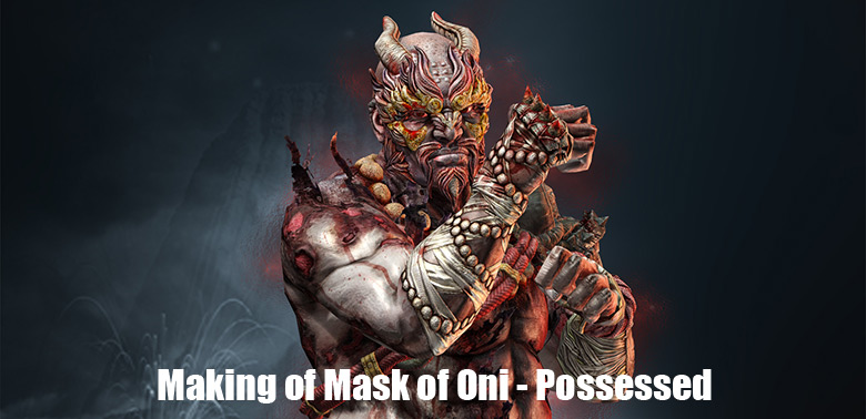 Making of Mask of Oni - Possessed